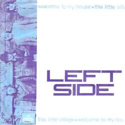 Left Side   Welcome To My House